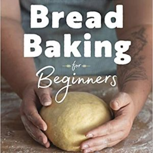 Baking bread for beginners